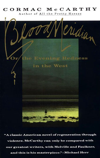 Vintage International Edition of Blood Meridian